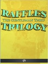 Raffles the Gentleman Thief Trilogy (eBook)