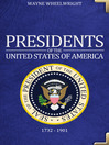 Presidents of the United States of America (eBook): 1732 – 1901