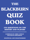 The Blackburn Quiz Book (eBook): 250 Questions on the History and Players