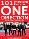 101 Interesting Facts on One Direction (eBook): Learn About the Boy Band