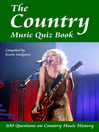 The Country Music Quiz Book (eBook): 100 Questions on Country Music History