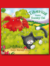 Tiberius Meets Sneaky Cat (eBook)