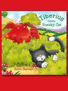 Tiberius Meets Sneaky Cat (eBook)