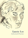 Laurie Lee Selected Poems (eBook)