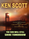 The Sun Will Still Shine Tomorrow (eBook)