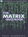 The Matrix Quiz Book (eBook): The Film Quiz Books