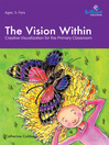 The Vision Within (eBook): Creative Visualization for the Primary Classroom