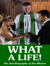 What a Life! (eBook): The Autobiography of Jim Whelan