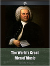 The World's Great Men of Music (eBook)