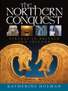 The Northern Conquest (eBook): Vikings in Britain and Ireland