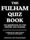 The Fulham Quiz Book (eBook): 250 Questions on the History and Players