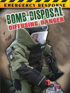 Bomb Disposal (eBook): Diffusing Danger