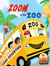 Zoom to the Zoo (eBook): Zoom to the Zoo