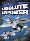 U. S. Air Force (eBook): Absolute Air Power