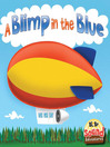 A Blimp in the Blue (eBook): Blimp in the Blue