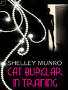 Cat Burglar in Training by Shelley Munro