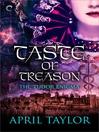 Taste of Treason