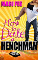 How to Date a Henchman