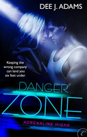 Danger Zone by Dee J. Adams