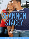 All He Ever Dreamed: Book Six of The Kowalskis