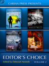 Carina Press Presents: Editor's Choice Volume II: Dead Calm\Dance of Flames\No Money Down\Pyro Canyon