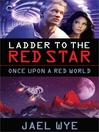 Ladder to the Red Star