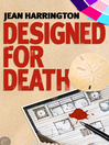 Designed for Death by Jean Harrington