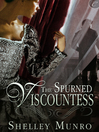 The Spurned Viscountess by Shelley Munro