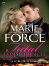 Fatal Consequences: Book Three of the Fatal Series