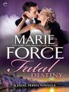 Fatal Destiny: A Fatal Series Novella