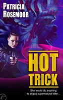 Hot Trick by Patricia Rosemoor