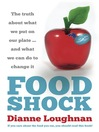 Food Shock (eBook): The Truth About What We Put on Our Plate ... and What We Can Do to Change It