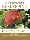 Practical Beekeeping in New Zealand (eBook): The Definitive Guide: Completely Revised & Updated