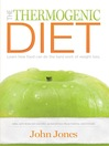 The Thermogenic Diet (eBook): Learn How Food Can Do the Hard Work of Weight Loss