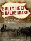 Bully Beef and Balderdash (eBook): Some Myths of the AIF Examined and Debunked