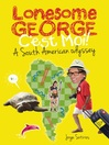 Lonesome George (eBook): C'est Moi! A South American Odyssey