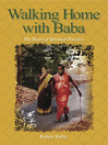 Walking Home with Baba (eBook): The Heart of Spiritual Practice