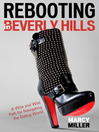 Rebooting in Beverly Hills (eBook): A Wise and Wild Path for Navigating the Dating World