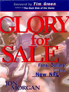 Glory for Sale (eBook): Fans, Dollars and the New NFL