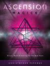 Ascension Magick (eBook): Ritual, Myth & Healing for the New Aeon
