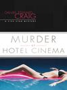 Murder at Hotel Cinema (eBook): Five-Star Mystery Series, Book 2