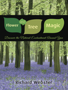 Flower and Tree Magic (eBook): Discover the Natural Enchantment Around You