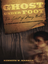 Ghost Under Foot (eBook): The Spirit of Mary Bell