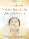 Creative Visualization for Beginners (eBook)