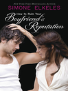 How to Ruin Your Boyfriend's Reputation (eBook)