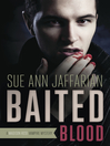 Baited Blood (eBook): Madison Rose Vampire Mystery Series, Book 2