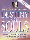 Destiny of Souls (eBook): New Case Studies of Life Between Lives