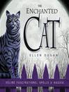 The Enchanted Cat (eBook): Feline Fascinations, Spells and Magick