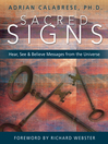 Sacred Signs (eBook): Hear, See & Believe Messages from the Universe