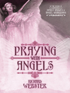 Praying with Angels (eBook)